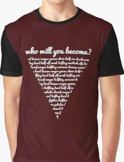 __dungeons and dragons who will you become? Graphic T-Shirt