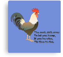 The cock doth crow,  Canvas Print