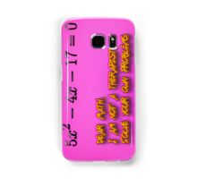 Dear Math, I am not a therapist, Solve your own problems  Samsung Galaxy Case/Skin