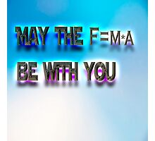 May The force be with you starwars Or may the forth as star wars day Photographic Print