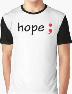 Semicolon; Hope Graphic T-Shirt