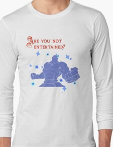 Quotes and quips - are you not entertained - Armstrong Long Sleeve T-Shirt