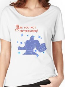 Quotes and quips - are you not entertained - Armstrong Women's Relaxed Fit T-Shirt