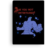 Quotes and quips - are you not entertained - Armstrong Canvas Print