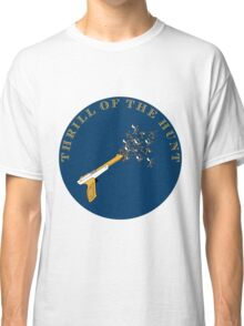 Trill of the Hunt Alternate Classic T-Shirt