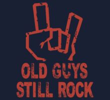 Old Guy Still Rock - Tshirt by kateelton89