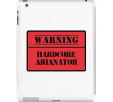 Hardcore Arianator iPad Case/Skin