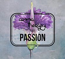 Aromatherapy is my Passion by Barbora  Urbankova