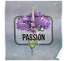 Aromatherapy is my Passion Poster