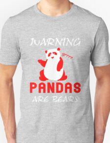 Warning Pandas Are Bears Funny T-Shirt