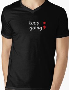 Semicolon; Keep Going Mens V-Neck T-Shirt
