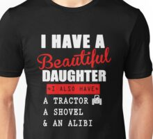 I ALSO HAVE A TRACTOR Unisex T-Shirt