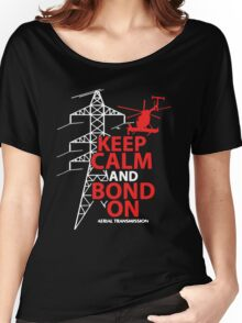 Keep Calm And Bond On  Aerial Lineman Women's Relaxed Fit T-Shirt