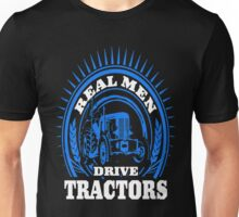 Real Men Drive Tractor Unisex T-Shirt