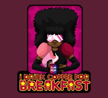 I Drink Coffee for Breakfast Unisex T-Shirt