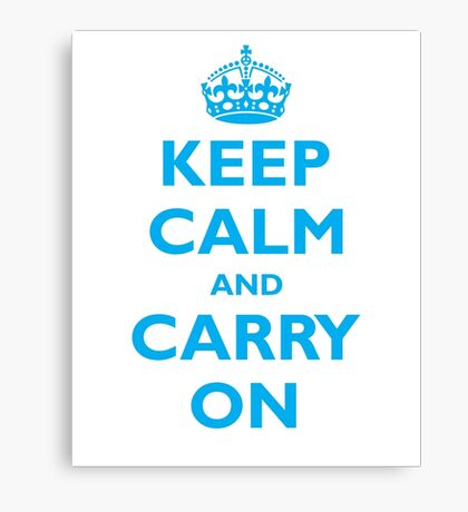 KEEP CALM and CARRY ON  Canvas Print