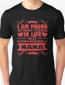 Proud Of Being Nana T-Shirt