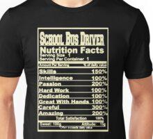 School Bus Driver Nutrition Facts Unisex T-Shirt