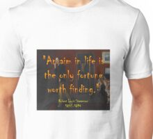 An Aim In Life Is The Only Fortune - Stevenson Unisex T-Shirt