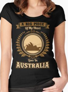 A BIG PIECE of MY HEART LIVES IN AUSTRALIA Women's Fitted Scoop T-Shirt