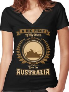A BIG PIECE of MY HEART LIVES IN AUSTRALIA Women's Fitted V-Neck T-Shirt
