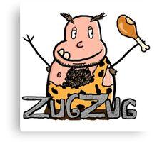 ZUG ZUG Canvas Print