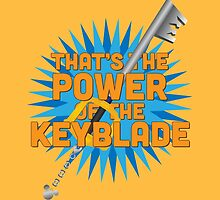 That's the power of the KEYBLADE! by Daniela Walker Reed