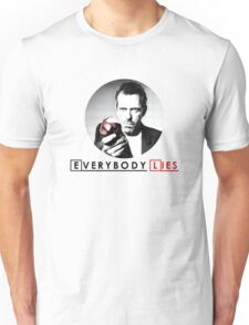 Dr House - Everybody Lies Unisex T-Shirt