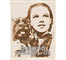 Wizard of Oz Dorothy Photographic Print