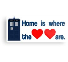 Doctor Who - Home is where the hearts are. Metal Print