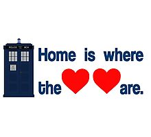 Doctor Who - Home is where the hearts are. Photographic Print