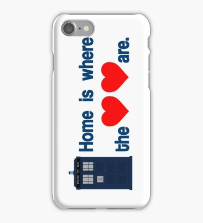 Doctor Who - Home is where the hearts are. iPhone Case/Skin
