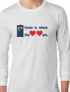 Doctor Who - Home is where the hearts are. Long Sleeve T-Shirt