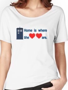 Doctor Who - Home is where the hearts are. Women's Relaxed Fit T-Shirt