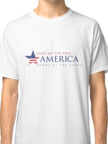 America Land of the Free Classic T-Shirt