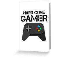 Hard Core Gamer Greeting Card
