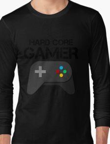 Hard Core Gamer Long Sleeve T-Shirt