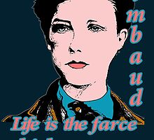 Arthur Rimbaud Quote by Shirtquotes