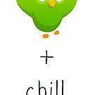 duolingo and chill by Booky1312