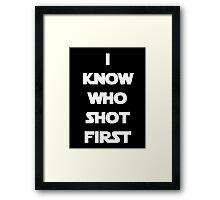 Shot First Framed Print