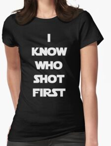 Shot First Womens Fitted T-Shirt