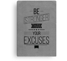 Be Stronger! Inspirational Quote Poster Canvas Print