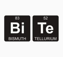 Bi Te - Bite - Periodic Table - Chemistry - Chest Kids Tee