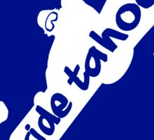 Ride Lake Tahoe (snowboarder) Sticker