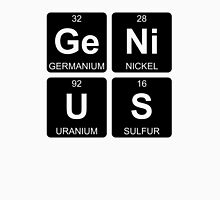 Ge Ni U S - Genius - Periodic Table - Chemistry - Chest Unisex T-Shirt