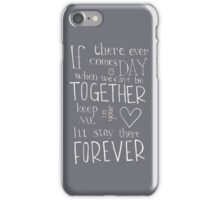 Winnie the Pooh quote - Together Forever  iPhone Case/Skin