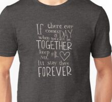 Winnie the Pooh quote - Together Forever  Unisex T-Shirt