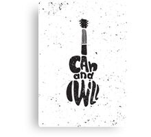 Motivational poster. I can and I will Canvas Print