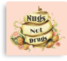 Tattoo Style Nugs Not Drugs Slogan Tee Canvas Print