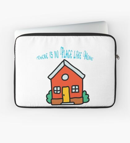 There is no place like home (Dorothy, Wizard of Oz) Laptop Sleeve